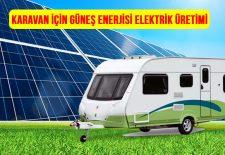 karavan-güneş-enerjisi-elektrik-üretimi-solar-enerji
