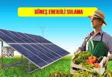 güneş enerjili sulama, güneş enerjili sulama fiyatları, bahçe güneş enerjili sulama, arazi güneş enerjili sulama
