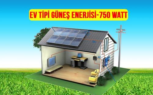 ev tipi güneş enerjisi 750 watt