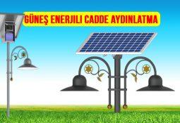 güneş enerjili cadde park sokak aydınlatma direği lambası fiyatları