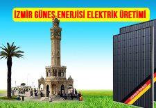 izmir-gunes-enerjisi-elektrik-uretimi-panel-fiyatlari