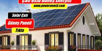 solar çatı üstü güneş enerjisi elektrik üretimi