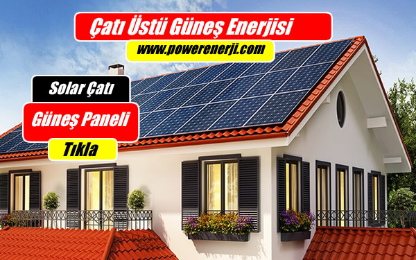 https://www.powerenerji.com/wp-content/uploads/2018/12/solar-%C3%A7at%C4%B1-%C3%BCst%C3%BC-g%C3%BCne%C5%9F-enerjisi-elektrik-%C3%BCretimi.jpg
