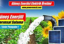 Güneş Enerjili Sulama 220 Volt 380 Volt Dalgıç Pompa
