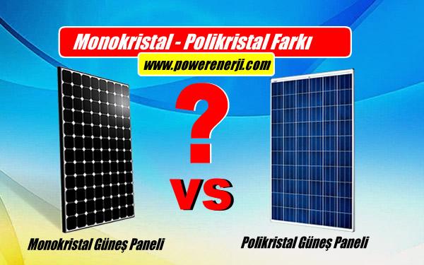 monokristal güneş paneli mi yoksa polikristal güneş paneli mi daha iyi, daha verimli
