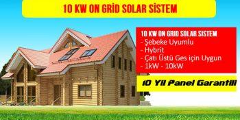 10 kw On Grid Solar Sistem Kurulumu, fiyatı, maliyeti, montajı,on grid sistem fiyatları,10 kw ges fiyatları