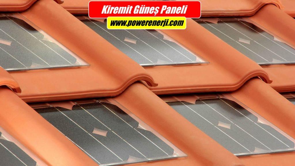 Kiremit Güneş Paneli Nedir? kiremit biçiminde tasarlanan güneş panelleri dir.