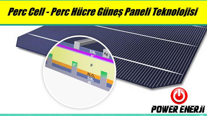 PERC-Cell-Technology-perc-nedir-ne-demek-ozellikleri-teknoloji-hucre-gunes-paneli-fiyati-solar