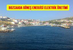 Bozcaada Güneş Enerjisi Elektrik Üretimi firması