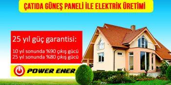 Çatıda Güneş Paneli ile Güneş Enerjisinden Elektrik Üreterek Para Kazanmanın Tam Zamanı