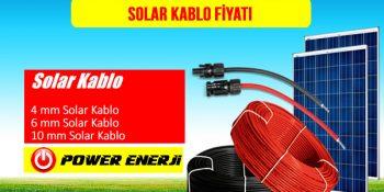 Solar Kablo Fiyatları 4mm 6mm 10mm