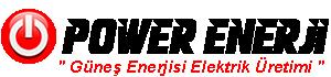 * POWER ENERJİ * Güneş Paneli * Güneş Enerjisi Elektrik Üretimi