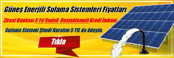 Güneş Enerjili Sulama Sistemleri Fiyatları, Tarla sulama pompaları güneş paneli ile çalıştırma