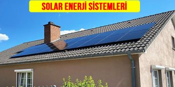 Solar enerji sistemi nedir? kurulumu maliyeti bir ev için hazır solar sistemler