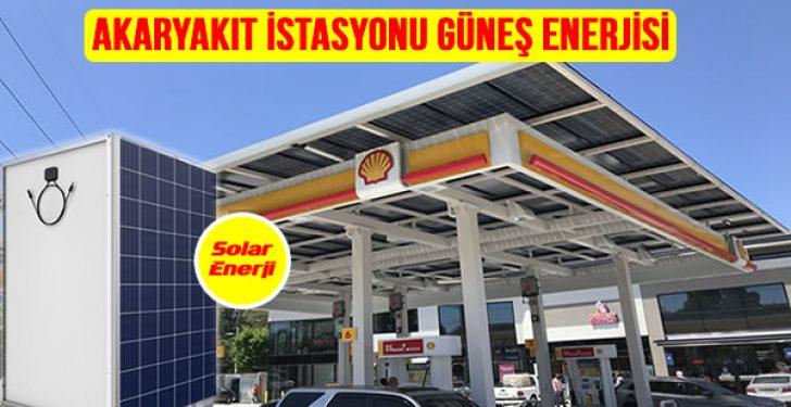 Akaryakıt istasyonu Benzin istasyonu güneş paneli güneş enerjisi elektrik üretimi