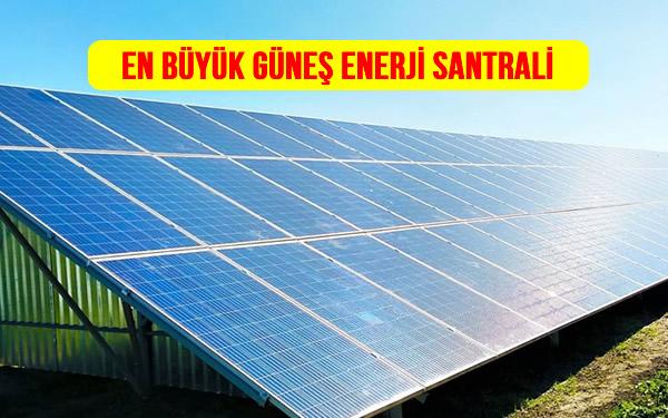 En Büyük Güneş Enerji Santrali