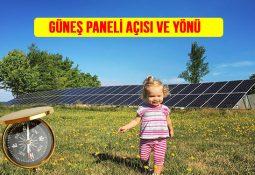 güneş enerjisi paneli açısı solar enerji paneli hangi yöne bakmalı