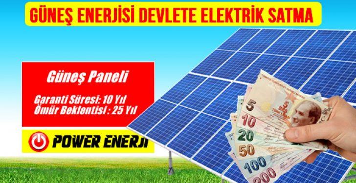 Güneş paneli kurulumu devlete elektrik satma para kazanma