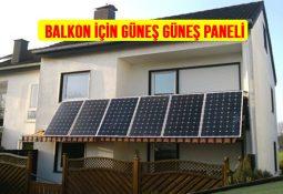 Balkon Tipi Güneş Enerjisi Fiyatları Güneş Paneli Elektrik Üretimi devlete elektrik satma