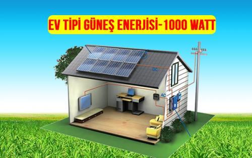 ev tipi güneş enerjisi 1000 watt